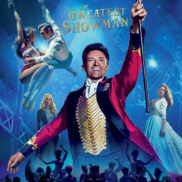 The Greatest Showman – Flicks in the Sticks Film